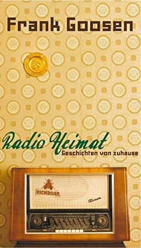 9783821860725: Radio Heimat: Geschichten von zuhause