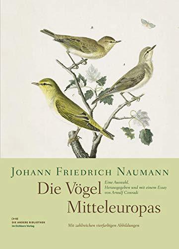 Die Vögel Mitteleuropas: Johann Friedrich Naumann