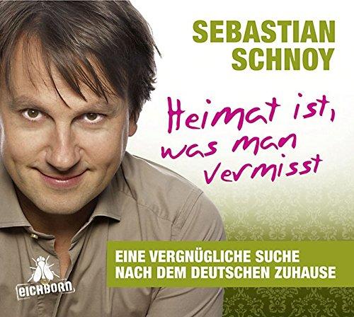 Heimat ist, was man vermisst; Eine vergnügliche Suche nach dem deutschen Zuhause. ; Deutsch; Spieldauer 120 Min, 14 Tracks - Sebastian Schnoy