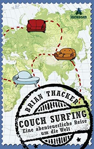 9783821865058: Couch Surfing. Eine abenteuerliche Reise um die Welt