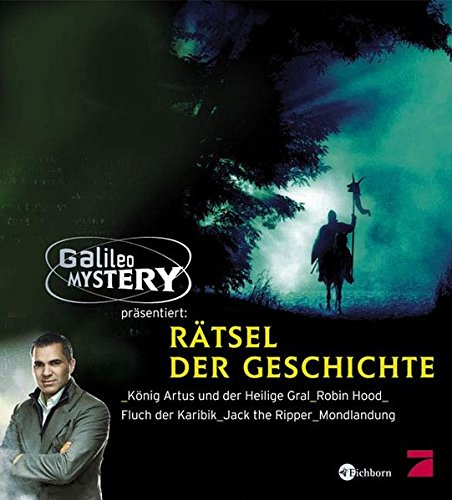 9783821873015: Raetsel der Geschichte Koenig Artus und der Heilige Gral, Robin Hood, Fluch der Karibik, Jack the Ripper, Mondlandung. Galileo Mystery