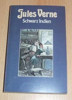 Schwarz Indien. Collection Jules Verne Band 24: Verne,Jules