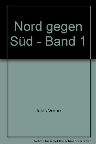 Collection Jules Verne; Teil: Bd. 53., Nord: Verne, Jules: