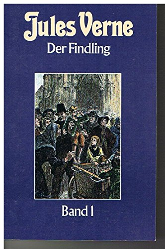 9783822410646: Der Findling Band 1 (Collection Jules Verne Band 64) (Livre en allemand)
