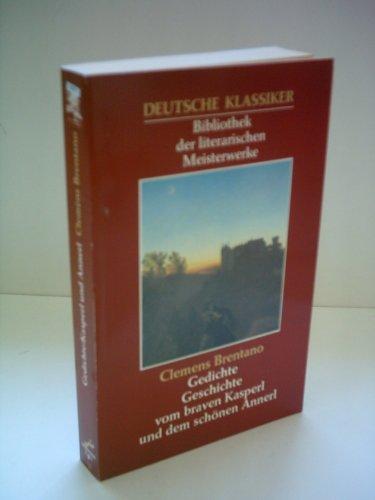 9783822411209: Clemens Brentano: Gedichte, Geschichte vom braven Kasperl und dem schönen Annerl