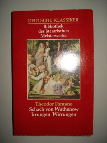 9783822411292: Schach von Wuthenow - Irrungen und Wirrungen - Aus der Serie: Deutsche Klassiker - Bibliothek der literarischen Meisterwerke