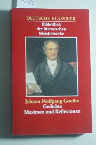 9783822411339: Gedichte - Maximen und REflexionen - Aus der Serie: Deutsche Klassiker - Bibliothek der literarischen Meisterwerke