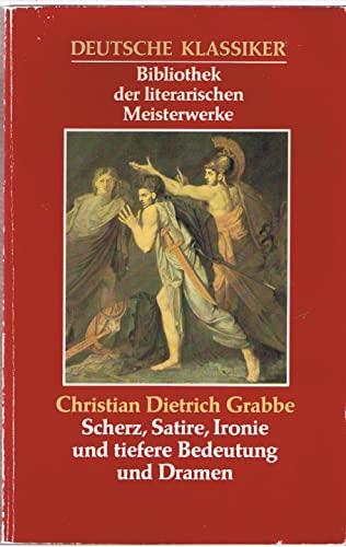 Deutsche Klassiker Bibliothek der literarischen Meisterwerke Scherz,: Grabbe, Christian Dietrich