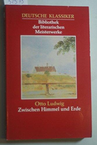Deutsche Klassiker, Bibliothek der literarischen Meisterwerke (Zwischen: Otto Ludwig