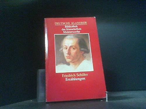 Sämtliche Erzählungen. (Schillers Werke ) Reihe: Deutsche: Schiller, Friedrich. Gerhard