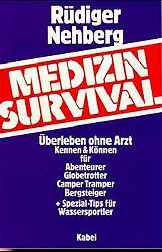 9783822500354: Medizin- Survival. Überleben ohne Arzt.