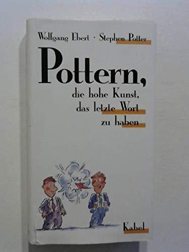 9783822502617: Pottern - die hohe Kunst, das letzte Wort zu haben