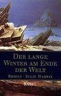 9783822503553: Der lange Winter am Ende der Welt