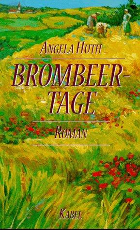 9783822503690: Brombeertage. Roman