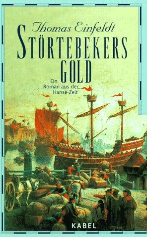 9783822504017: Störtebekers Gold. Ein Roman aus der Hanse-Zeit