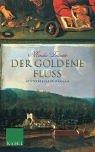 9783822506264: Der goldene Fluss.