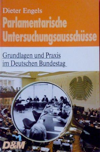 9783822628898: Parlamentarische Untersuchungsausschusse: Grundlagen und Praxis im Deutschen Bundestag (Heidelberger Wegweiser) (German Edition)
