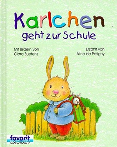 9783822700365: Karlchen geht zur Schule.