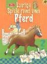 Lustige Spiele rund ums Pferd (3822714518) by Hoffmann, Heinrich