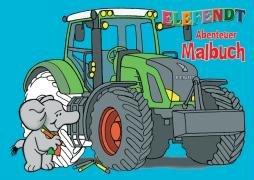 9783822714881: ELEFENDT Abenteuer Malbuch: Traktormalbuch