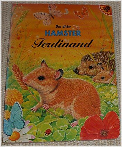9783822738634: Der Dicke Hamster Ferdinand
