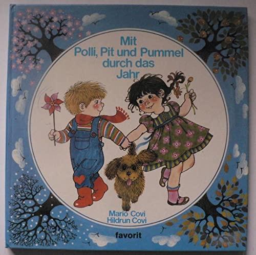 9783822751312: Mit Polli, Pit und Pummel durch das Jahr