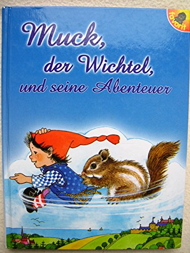 9783822759530: Muck, der Wichtel und seine Abenteuer