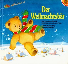 Der Weihnachtsbär: Russell, Georgina und Günter Neidinger: