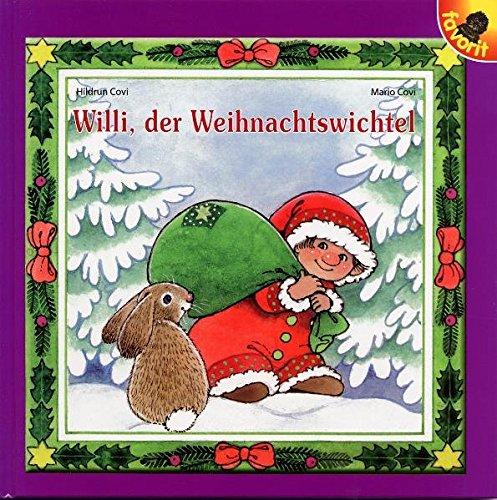 Willi, der Weihnachtswichtel: Mario Covi