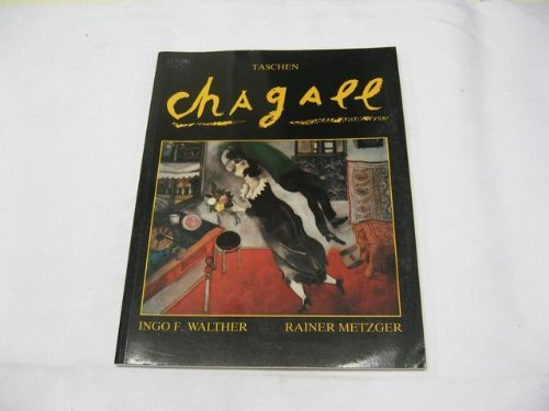 Marc Chagall. 1887 - 1985. Malerei als Poesie: Ingo F. Walther