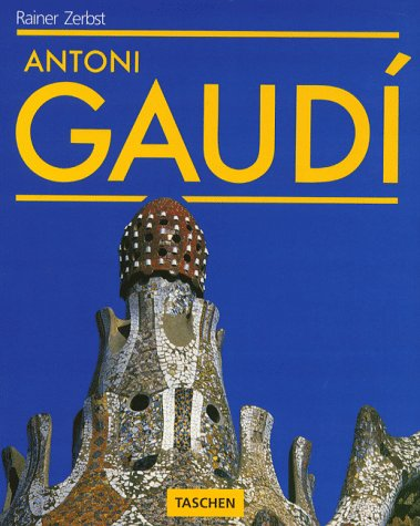 9783822800744: Antoni Gaudi (Big Series : Architecture and Design)