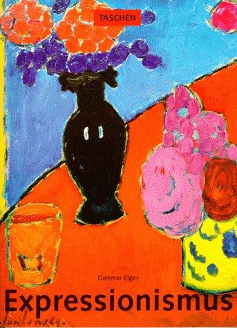 9783822800935: Expressionismus: Eine deutsche Kunstrevolution
