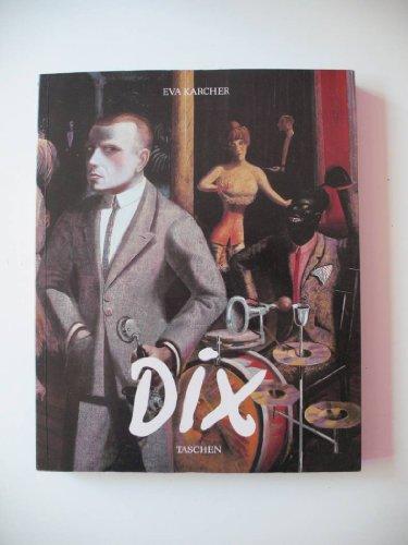 Otto Dix 1891-1969, Sa Vie, Son Oeuvre, Edite Par Ingo F. Walther: Karcher,Eva