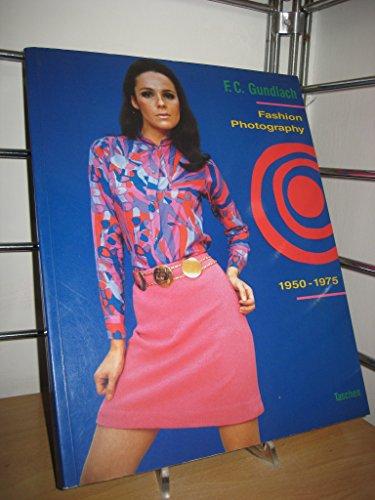 9783822803998: Fashion Photographs of Gundlach Art