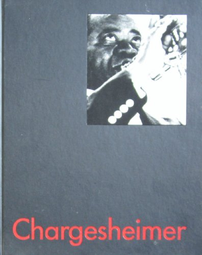 Chargesheimer (a first printing): georg ramseger (introduction)