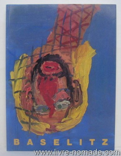 Georg Baselitz: Baselitz, Georg and