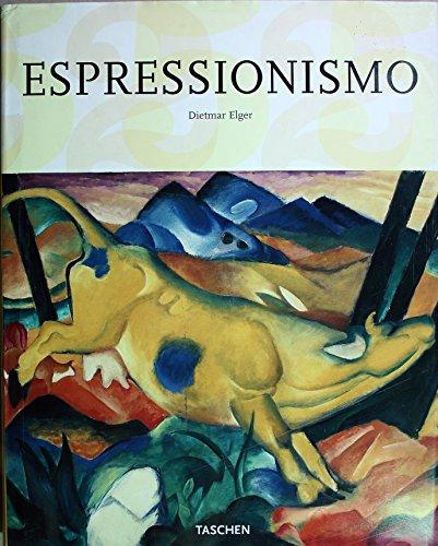 9783822804704: Espressionismo. Una rivoluzione dell'arte tedesca.