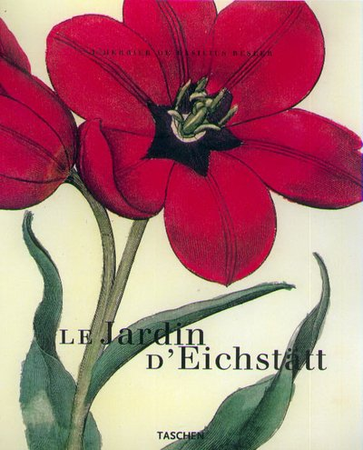 9783822807941: Les jardins d'Eichstätt : l'herbier de Basilius Besler