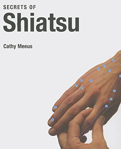 Secrets of Shiatsu: Cathy Meeus