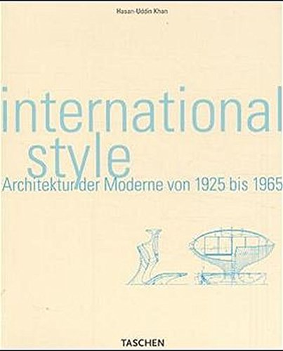International Style. Architektur der Moderne von 1925 bis 1965.