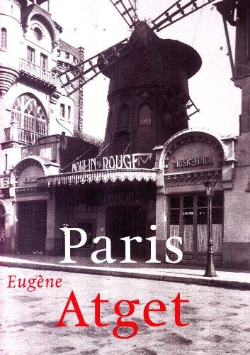 PARIS - EUGENE ATGET - ESPA�OL: Atget, Eugene