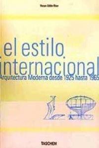 9783822812679: Estilo Internacional Arquitectura Moderna 1925/65 (Spanish Edition)