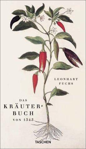 Das Kräuterbuch von 1543.: Fuchs, Leonhart