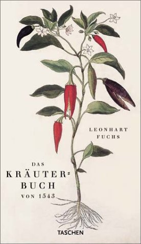 Leonhart Fuchs: The New Herbal of 1543: Dobat, Klaus, Dressendorfer,