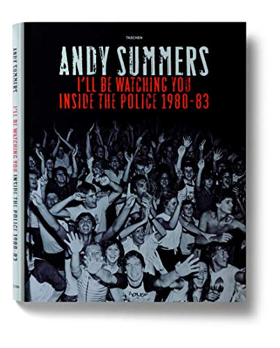 Andy Summers - I'll be Watching You Inside the Police 1980-83