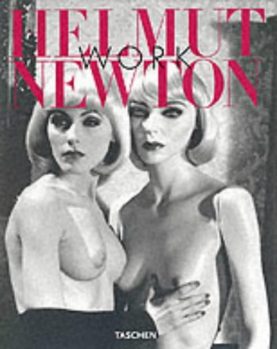 Helmut Newton : work. essay Françoise Marquet.: Marquet, François, Manfred