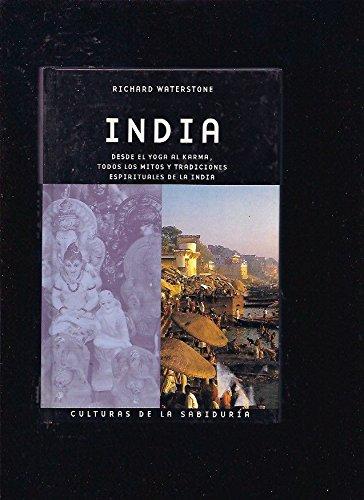 9783822813362: India. desde el yoga al karma, todos los mitos y tradiciones espirituales de la India
