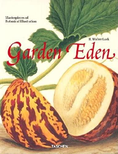 Garden Eden : Masterpieces of Botanical Book: H. Walter Lack