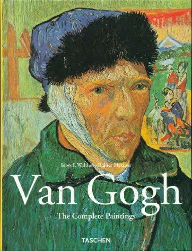 Van Gogh Complete Paintings: Ingo F.; Reiner Metzger Walther