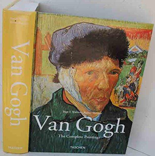 Van Gogh Complete Paintings: Ingo F.; Reiner